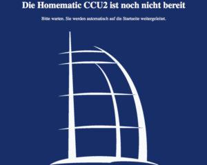 Die Homematic CCU2 ist noch nicht bereit